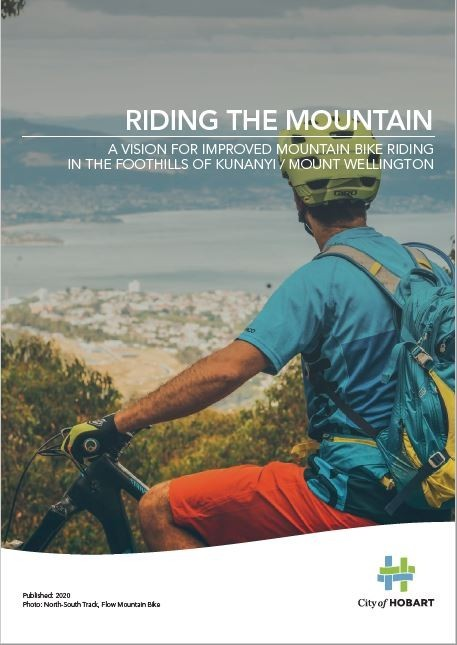 Draft kunanyi / Mt Wellington Mountain Bike Network Proposal 2020